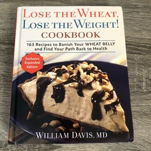 Lose the Wheat Lose the Weight cookbook
